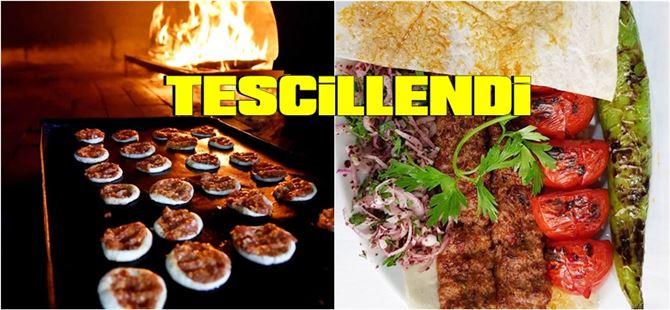 Tarsus Fındık Lahmacunu ve Tarsus Kebabı da artık tescilli