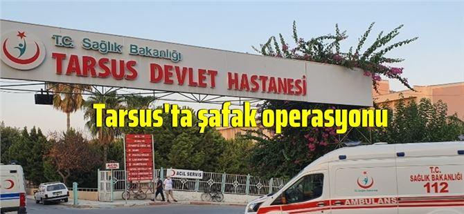 Tarsus'ta sabah saatlerinde emniyetten operasyon