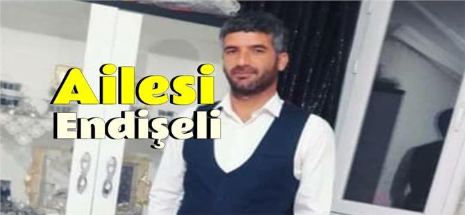 Tarsus'ta genç adamdan haber alınamıyor
