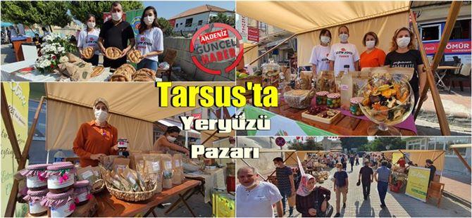 """Tarsus'ta """"Yeryüzü Pazarı"""" açıldı"""