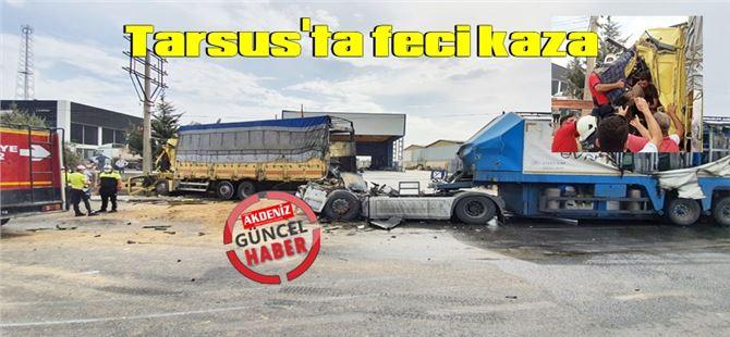 Tarsus'taki feci kazada tır'ın kupası yerinden fırladı, 3 kişi yaralandı