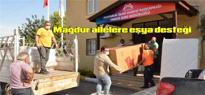 Büyükşehir, Tarsus ve Çamlıyayla'da evleri yanan 8 aileye eşya yardımı yaptı