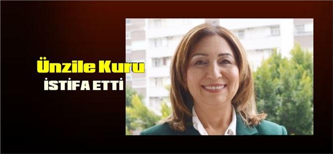 Ünzile Kuru, Tarsus Belediye Başkan Yardımcılığı görevinden istifa etti