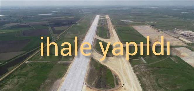 Çukurova Bölgesel Havaalanı üstyapısı ihalesi yapıldı