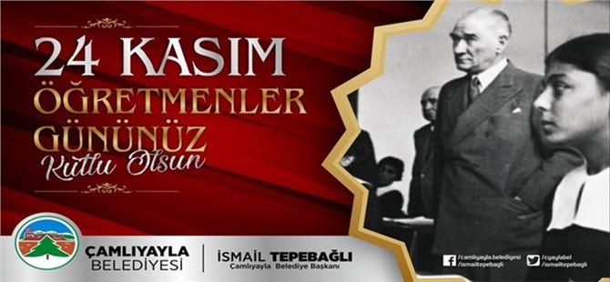 Başkan İsmail Tepebağlı'dan '' 24 Kasın Öğretmenler Günü '' mesajı