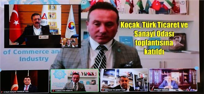 Koçak, Türk Ticaret ve Sanayi Odası toplantısına katıldı