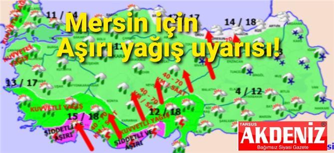 Meteoroloji'den Mersin için aşırı yağış uyarısı!