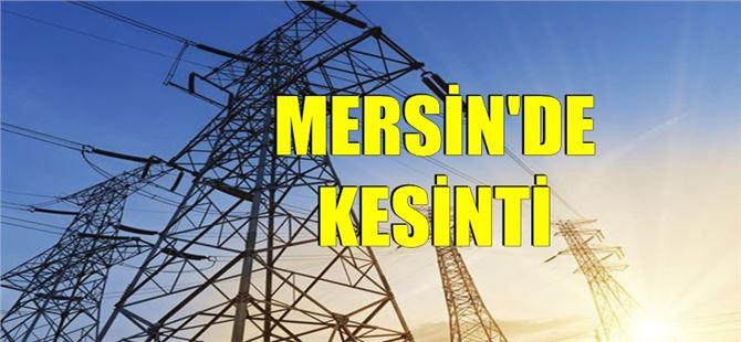 Mersin'de bazı mahallelerde Pazartesi elektrik kesintisi