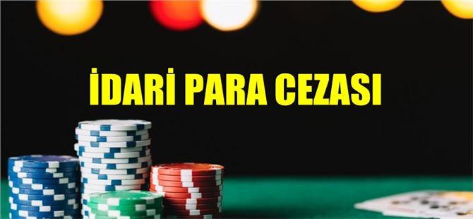 Tarsus'ta kumar oynayan 12 kişiye idari para cezası