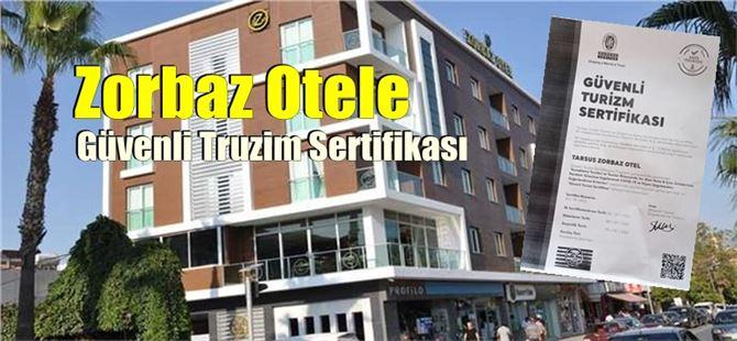 Zorbaz Oteli Bölgenin Tek Güvenli Turizm Sertifikalı Oteli