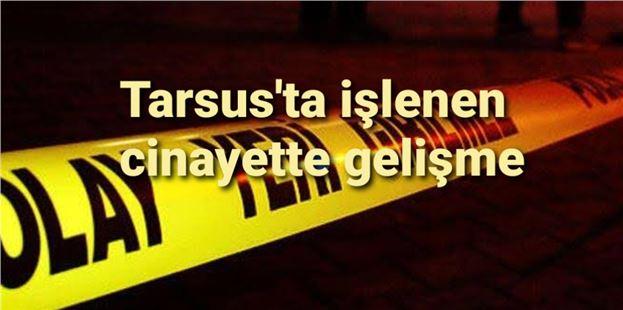 Cinayet sanığı Tarsus'ta yakalandı