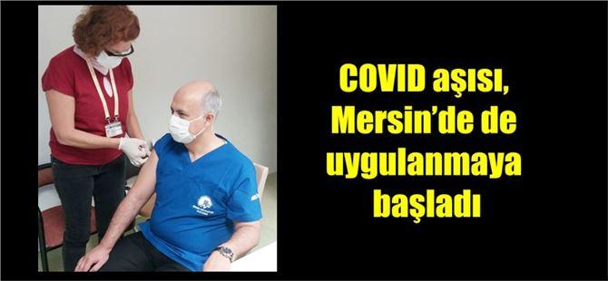 COVID aşısı, Mersin'de de uygulanmaya başladı