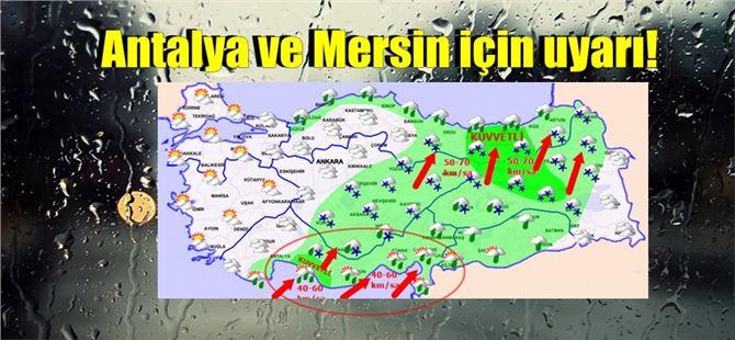 Antalya'nın doğu ve Mersin'in batı ilçelerinde kuvvetli yağış!