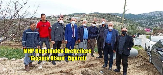 """MHP Heyetinden Üreticilere """"Geçmiş Olsun"""" Ziyareti"""