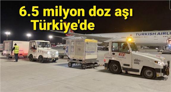 Son dakika... 6.5 milyon doz aşı daha Türkiye'de