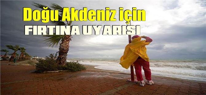 Dikkat! Doğu Akdeniz için fırtına uyarısı