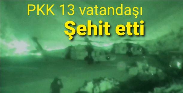 Bakan Akar: PKK 13 vatandaşımızı Şehit etti