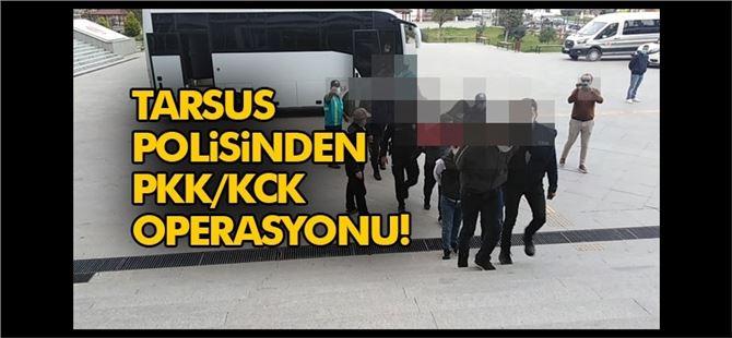 Tarsus'ta PKK/KKC operasyonu: 14 gözaltı