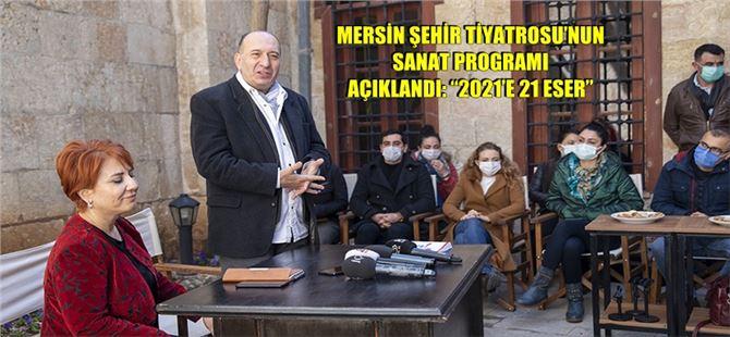 Mersin Büyükşehir Belediyesi, 2021 Yılı Sanat Programını Açıkladı