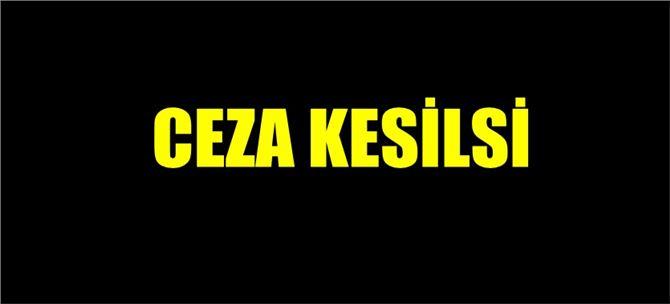 Tarsus'ta sosyal mesafeye uymayan şahıslara ceza