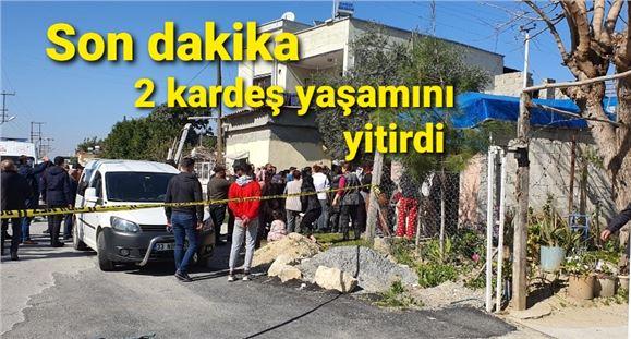 Tarsus'taki feci olayda 3 ve 4 yaşındaki iki kardeş öldü