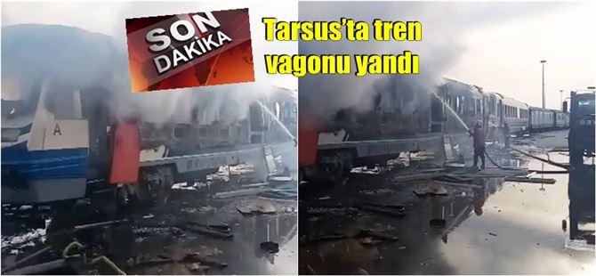 Tarsus'ta tren vagonu yandı