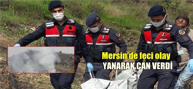 Mersin'de çalıları yakan kadın, alevlerin arasında kalarak can verdi
