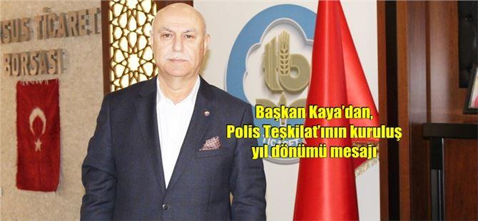 Başkan Kaya'dan, Polis Teşkilat'ının kuruluş yıl dönümü mesajı