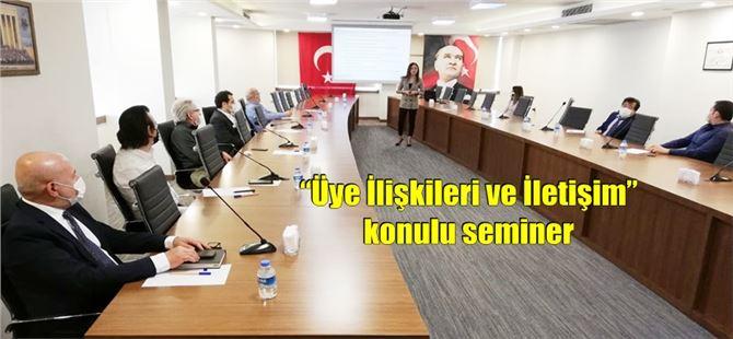 """Tarsus TSO'da """"Üye İlişkileri ve İletişim"""" konulu seminer"""
