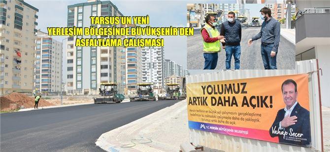 Büyükşehir Belediyesi, Tarsus'ta asfalt atağını sürdürüyor