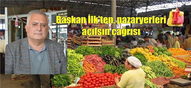 """Başkan Ali İlk: """"Pazaryerlerinin kapalı olması mağduriyet yaratıyor"""""""