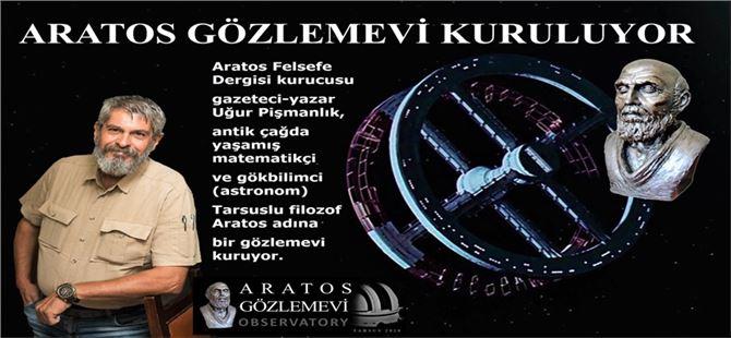 Tarsus'ta Aratos gözlemevi kuruluyor