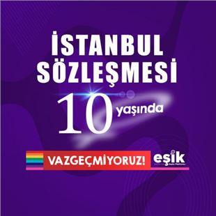 İstanbul Sözleşmesi 10 yaşında