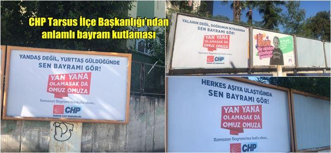 CHP Tarsus İlçe Başkanlığı'ndan anlamlı bayram kutlaması
