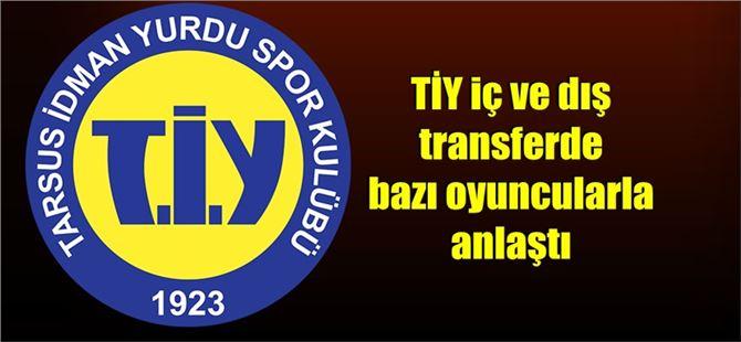 Tarsus İdmanyurdu iç ve dış transferde bazı oyuncularla anlaştı