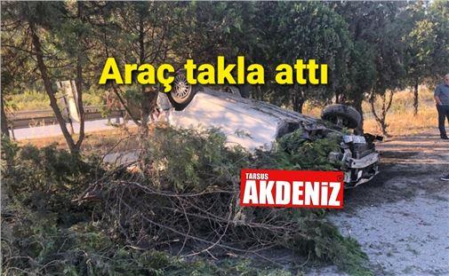 Tarsus TEM'de araç takla attı, 1 ağır yaralı