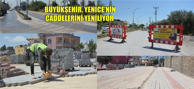 Büyükşehir, Yenice'nin caddelerini yeniliyor