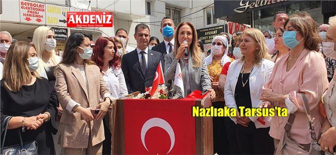 CHP Kadın Kolları Genel Başkanı Aylin Nazlıaka Tarsus'ta