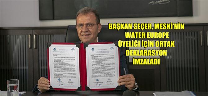 MESKİ'nin Water Europe Üyeliği Resmi Olarak Gerçekleşti