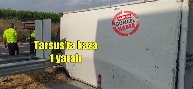 Tarsus'ta TEM'de kaza: 1 yaralı