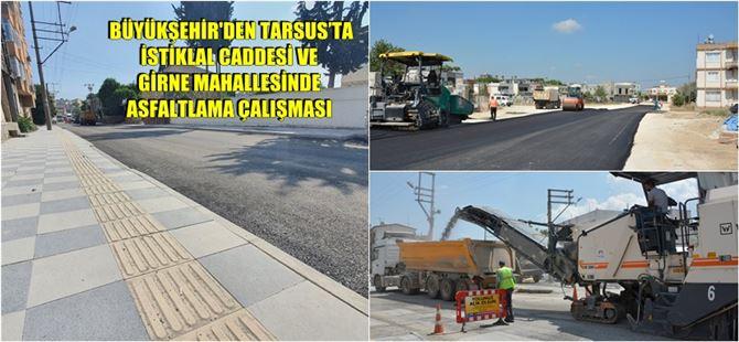 Büyükşehir Tarsus'un dört bir noktasında yolları güzelleştiriyor