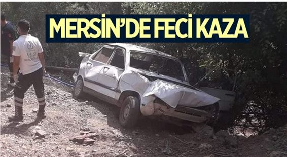 Mersin'de feci kaza: 1 ölü, 1 yaralı
