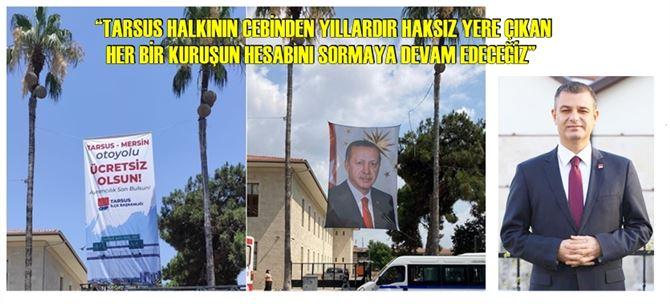 CHP Tarsus ilçe Başkanı Av. Ozan Varal'dan afiş indirmelere tepki