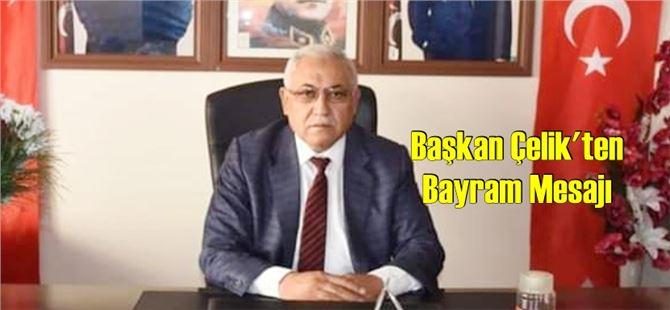 Başkan Mehmet Çelik'ten Kurban Bayramı mesajı