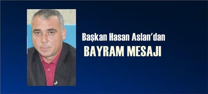 Başkan Hasan Aslan'dan Kurban Bayramı mesajı