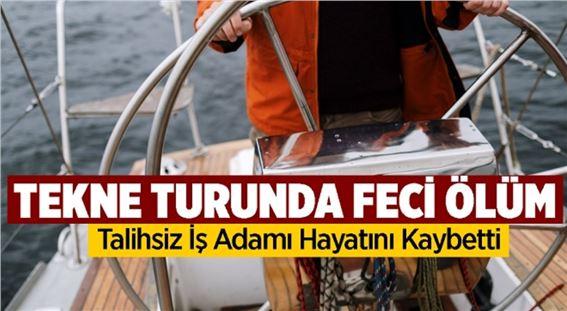 Mersin'de tekneden düşen iş insanı yaşamı yitirdi