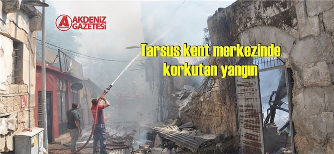 Eski Tarsus Evleri'nde yangın çıktı