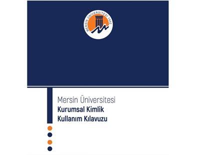 Mersin Üniversitesi Kurumsal Kimlik Kılavuzu Yayınlandı