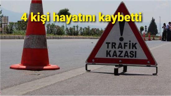 Pozantı'da feci kaza: 4 kişi hayatını kaybetti