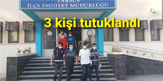 Tarsus'ta bıçaklama olayı, 3 tutuklama